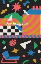 Joji Imagines  by -dingdong