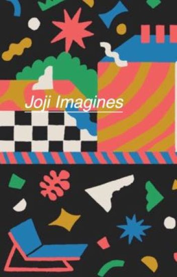 Joji Imagines
