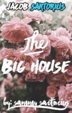 The big house (J.S) ||Slow updates|| by Sammy_Sartorius