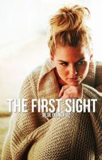 The First Sight #Wattys 2017 by BlueDisney02