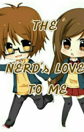 THE NERD's LOVE TO ME by SnowIceWinter_SIW
