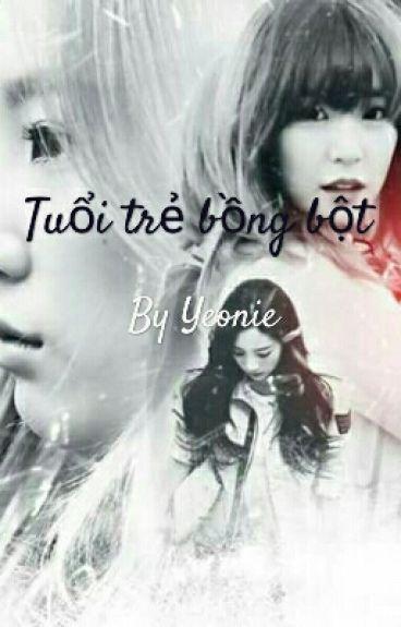[LongFic] Tuổi trẻ bồng bột | TaeNy
