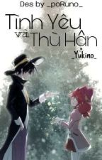 Tình Yêu Và Thù Hận by HuyenNguyen521