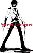 Sweet Dreams (Jeff the Killer lovestory) by theonebehindyouu