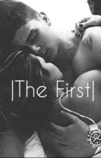 |The First| by -a-love-story-