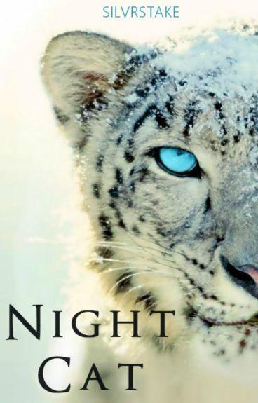 Night Cat | Night Cat #1 (CURRENTLY EDITING)