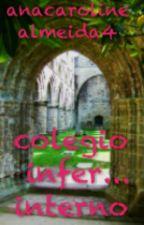 colegio infer...interno by girl_anonima10