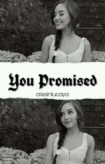 you promised ♡ peybrina [book 1]