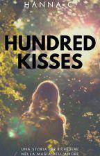 Hundred Kisses by Hanny_Fiergirl