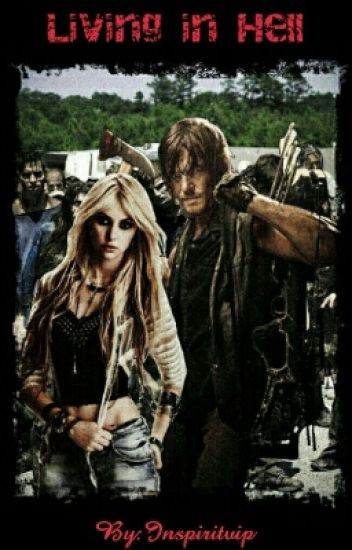 Living in Hell (Daryl Dixon)