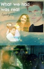 What we had was real (COMPLETED SPOBY STORY) by spoby02