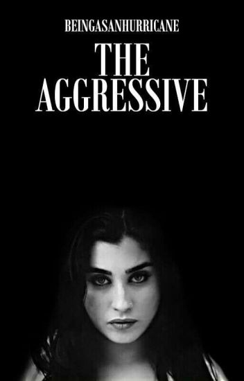 The Aggressive