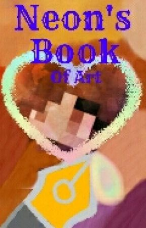 Neon's Book of Art! (Digital) by Neon_Wolf_Gaming