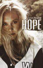 hope » hdobff short story ✔ by staydrumandrnr
