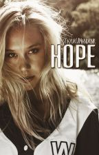 hope » hdobff short story ✔ by staydrumandrnr
