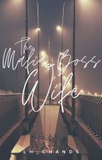 The Mafia Boss's Wife by lh_chands