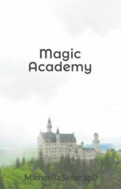 Magic  Academy by MichaellaSangcap0