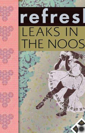 Leaks in the Noose | Refresh by HangedManPublishing