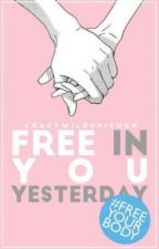 Free You In Yesterday #FreeYourBody by FreeYourBodyBrPt