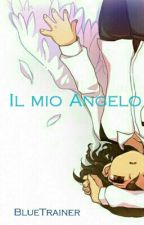 •Il Mio Angelo•       ¦FanFiction IEG¦ by BlueTrainer