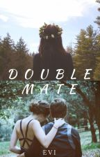 Double Mate by Eviken
