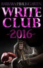 WriteClub 2016 - BarbaraPBaumgarten by BarbaraPBaumgarten