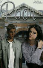 Poor(A Justin Bieber Fanfiction) by QueenBizzle2369