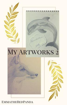 My artworks 2! by EmmatheRedPanda