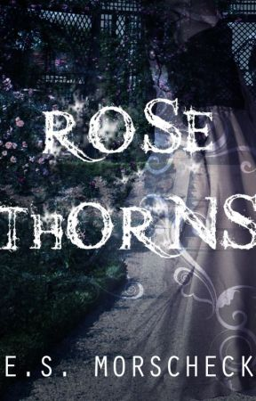 Rose Thorns (The Cimmerian Cycle #3) by Pranxtor