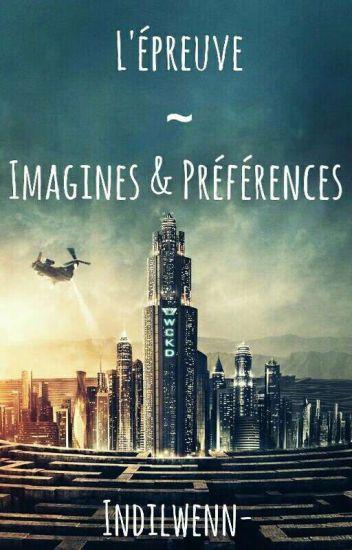 『Imagines et préférences ~ TMR/TST/TDC』