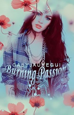 Burning Passion by GabyJauregui
