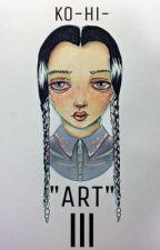 """Art"" *hustenanfall* III by ko-hi-"