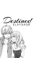 Destined by elaysagb