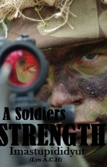 A Soldiers Strength