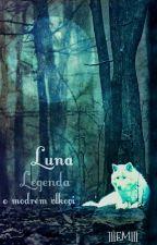 Luna - Legenda o modrém vlkovi by lllEMlll