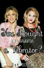 You Bought a Vibrator? (LUDMILETTA ONE-SHOT) by Naxinator