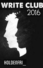 Write Club 2016, come resistere: (holdenfri_) by holdenfri_