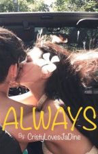 Always  by CristyLovesJaDine