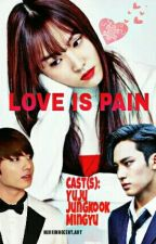 LOVE IS PAIN | YUKOOK & MINGJU by bunnysugar