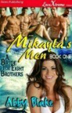 Los hombres de Mikayla 01- Una novia para ocho hermanos  de Abby Blake by Topasio18