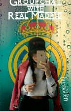 Groupchat with Real Madrid (Групчат с Реал Мадрид) by evvien
