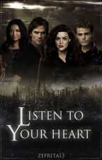 Listen to your heart (TVD) by Zefrita13