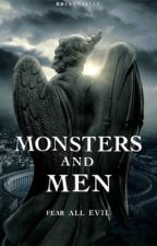 Of Monsters and Men (Book #1) by briannaelle