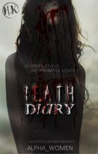 Death Diary (COMPLETED) by Alpha_women