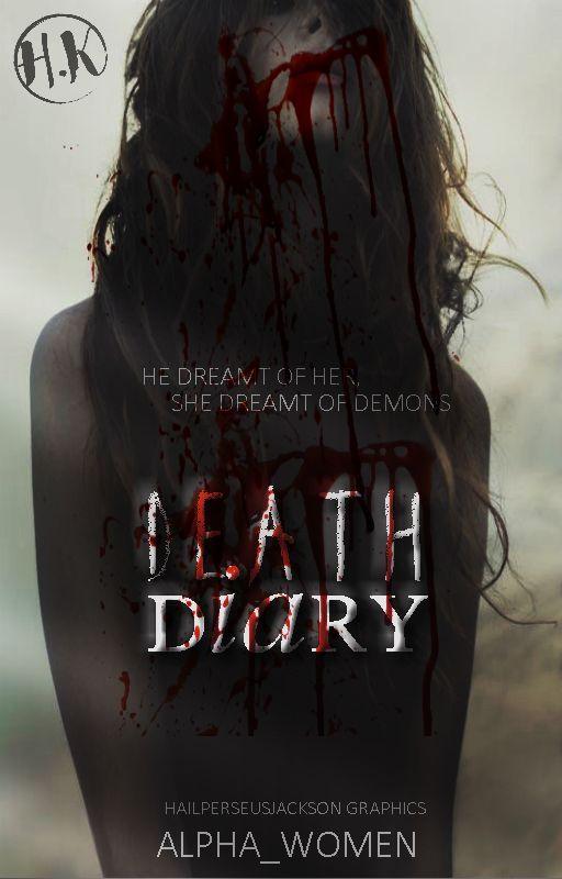Death Diary by Alpha_women