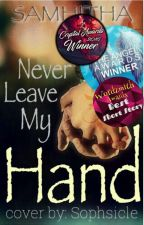 Never Leave my Hand by samhitha8