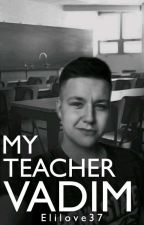 Můj učitel Vadim by Elilove37