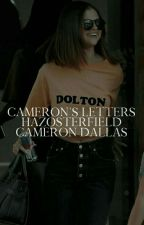 2 | Cameron's Letters [CAMERON DALLAS] ✓ by hazosterfield