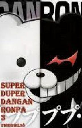 Super Duper Dangan Ronpa 3 - Motives For Murder - Wattpad
