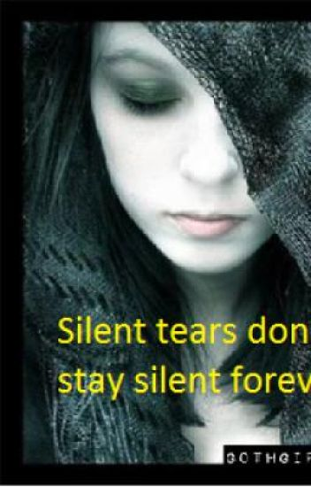 Silent Tears (ON HOLD)
